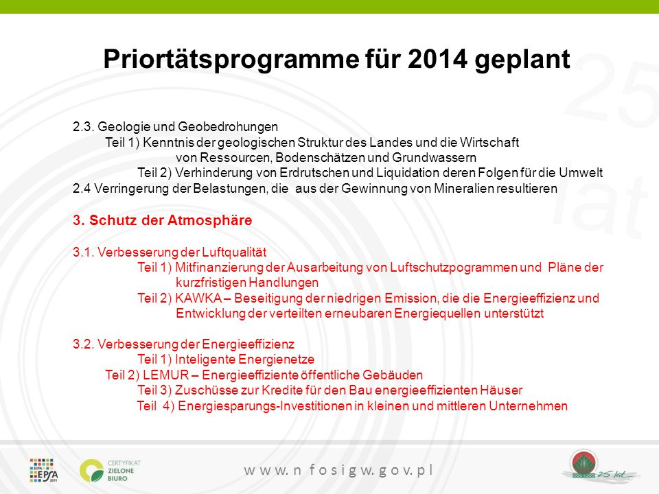 Priortätsprogramme für 2014 geplant