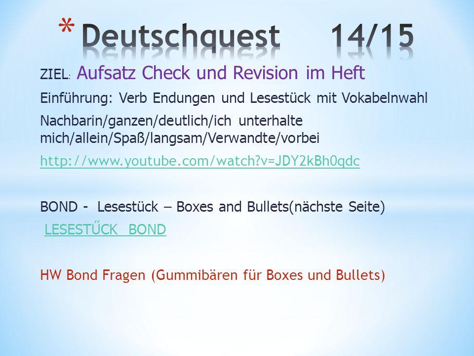 Deutschquest 14/15 ZIEL: Aufsatz Check und Revision im Heft