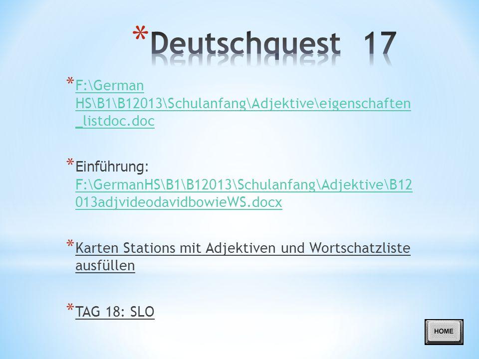 Deutschquest 17 F:\German HS\B1\B12013\Schulanfang\Adjektive\eigenschaften _listdoc.doc.