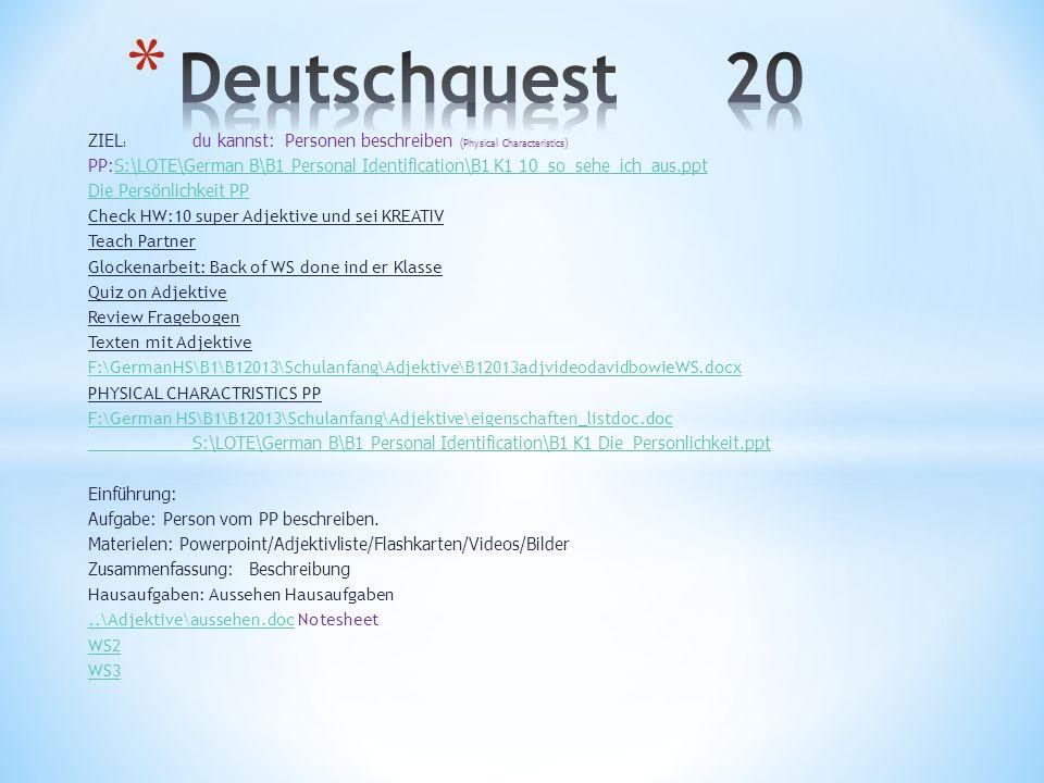 Deutschquest 20 ZIEL: du kannst: Personen beschreiben (Physical Characteristics)