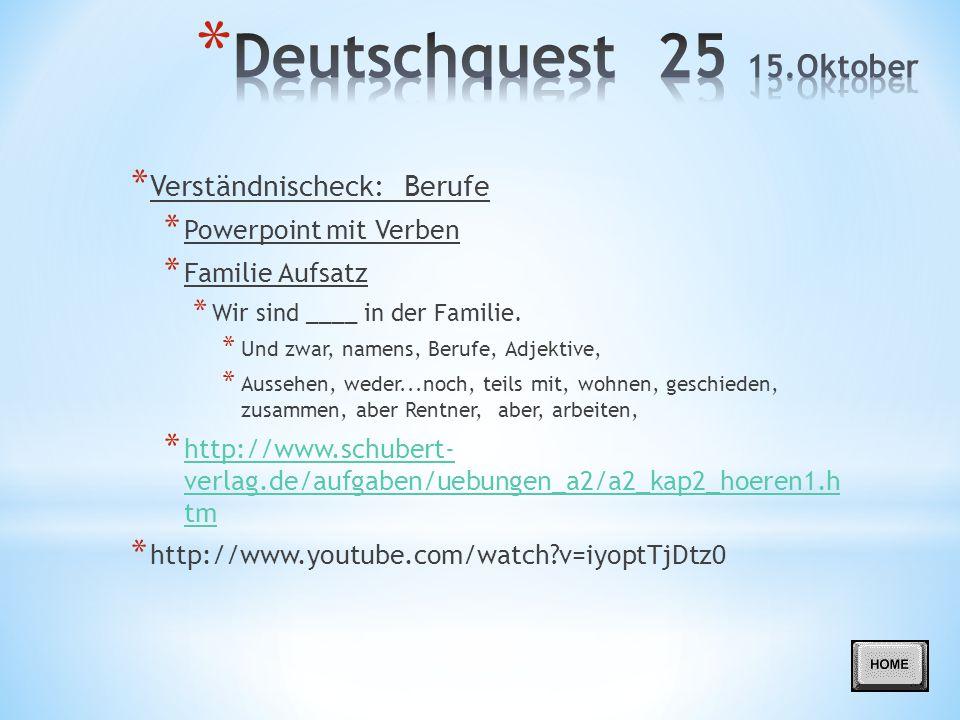 Deutschquest 25 15.Oktober Verständnischeck: Berufe