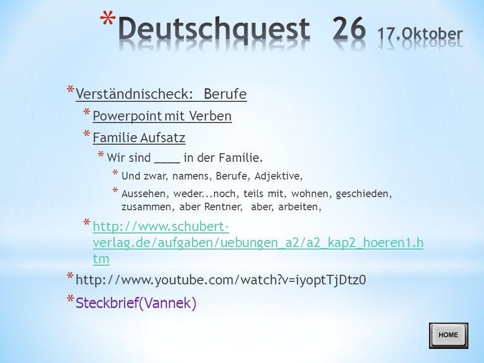 Deutschquest 26 17.Oktober Verständnischeck: Berufe Steckbrief(Vannek)