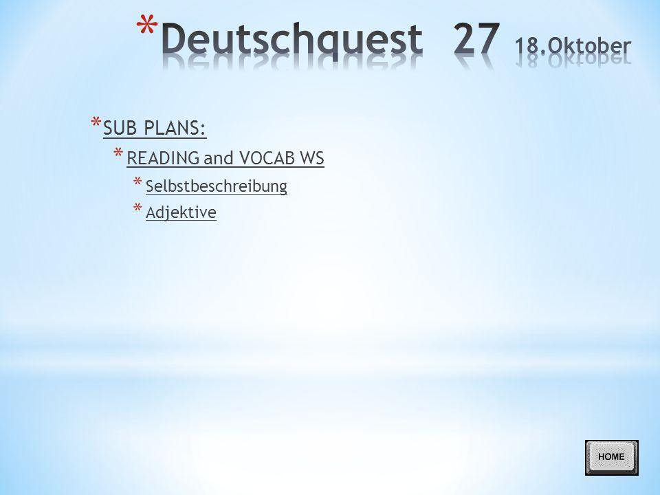 Deutschquest 27 18.Oktober SUB PLANS: READING and VOCAB WS