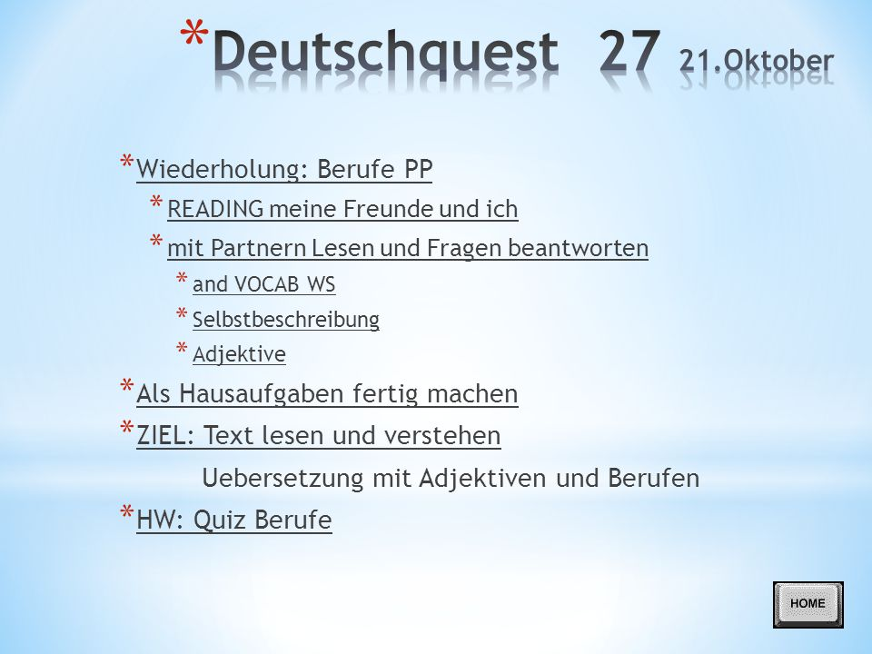 Deutschquest 27 21.Oktober Wiederholung: Berufe PP