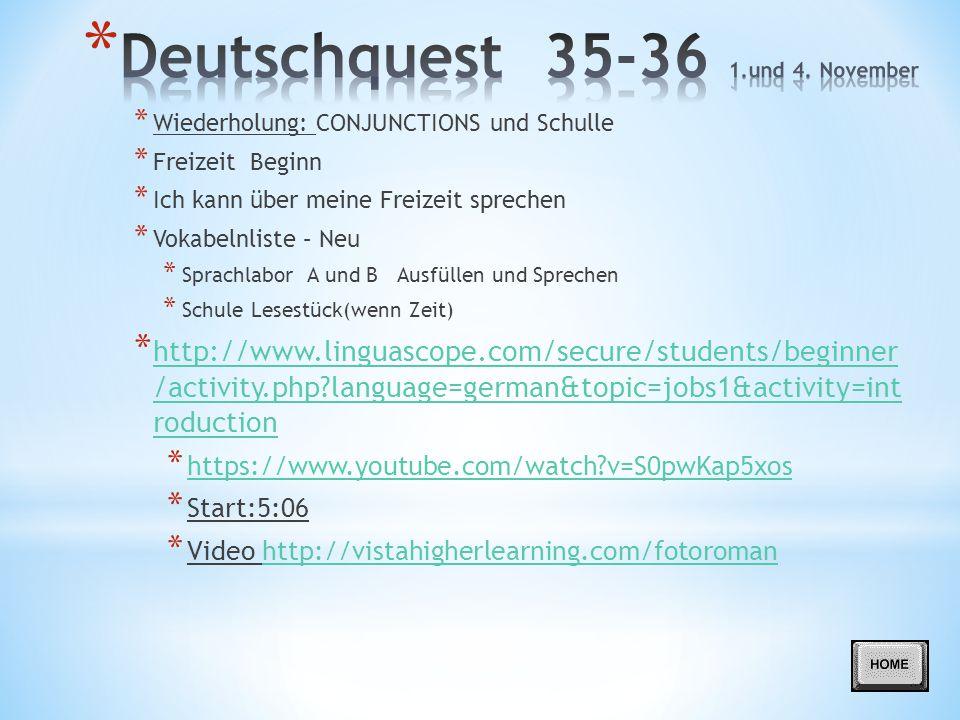 Deutschquest 35-36 1.und 4. November
