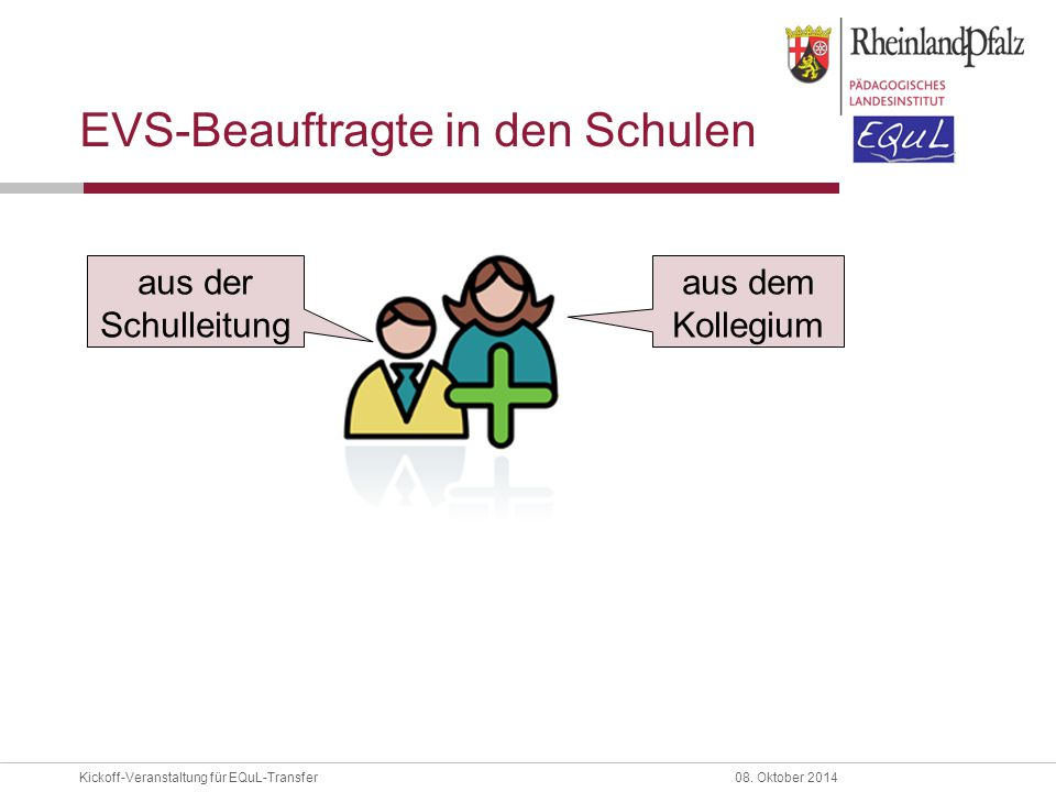 EVS-Beauftragte in den Schulen