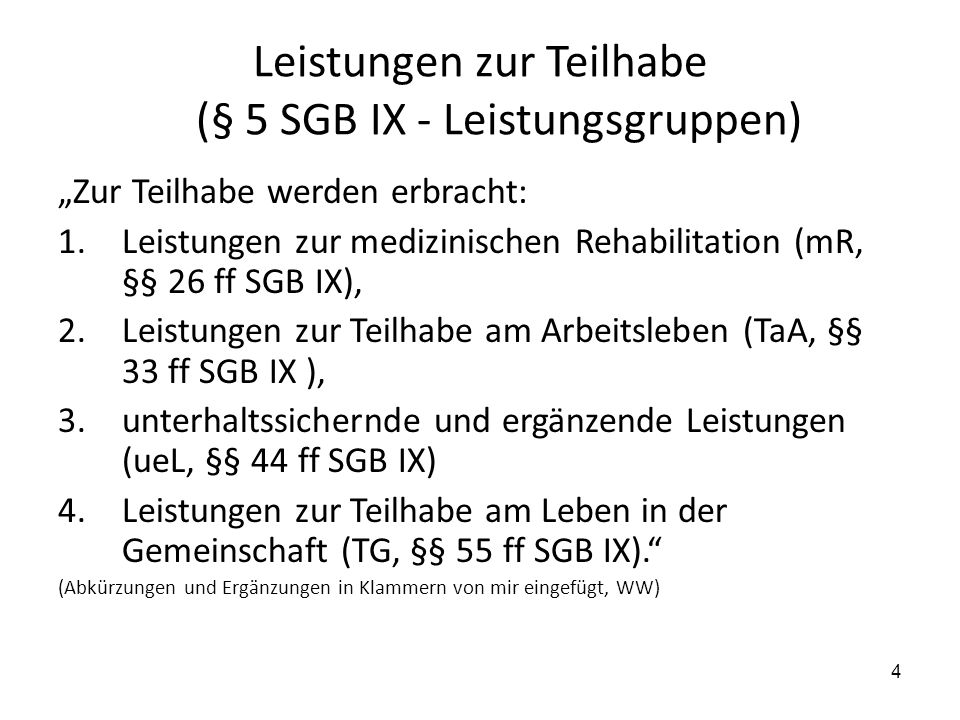 Leistungen zur Teilhabe (§ 5 SGB IX - Leistungsgruppen)