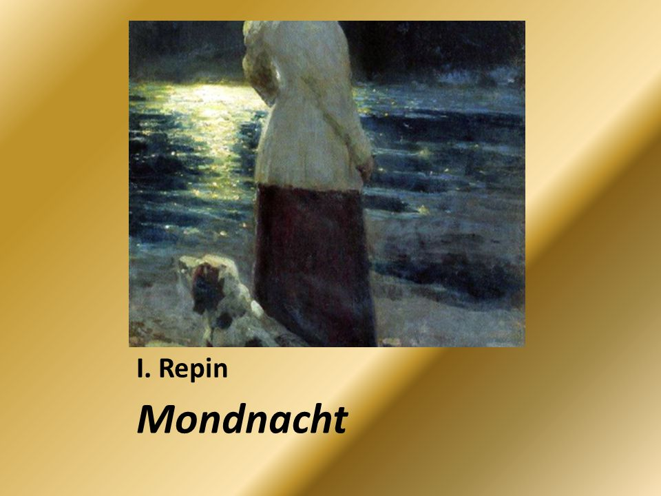I. Repin Mondnacht