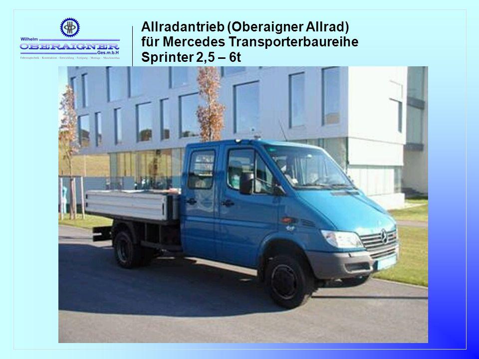 Allradantrieb (Oberaigner Allrad) für Mercedes Transporterbaureihe Sprinter 2,5 – 6t