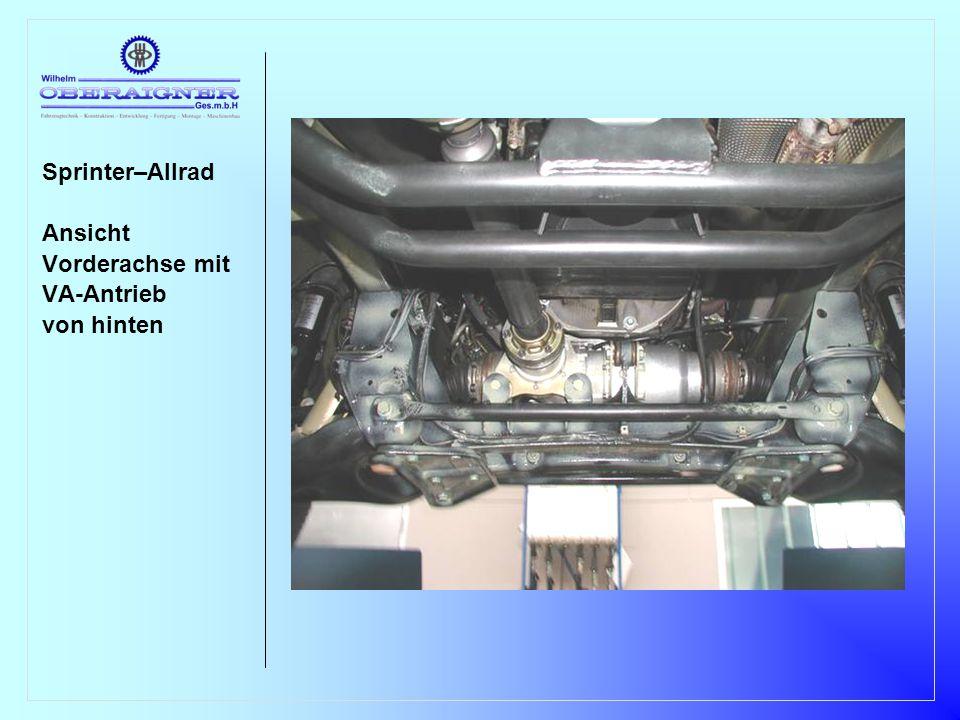 Sprinter–Allrad Ansicht Vorderachse mit VA-Antrieb von hinten
