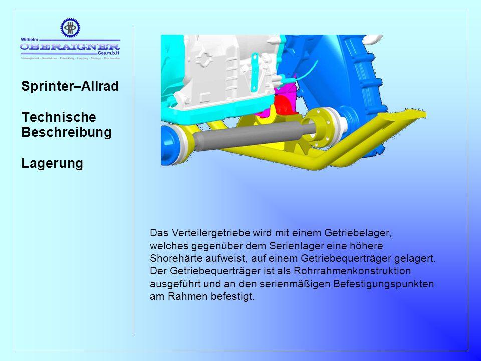Sprinter–Allrad Technische Beschreibung Lagerung