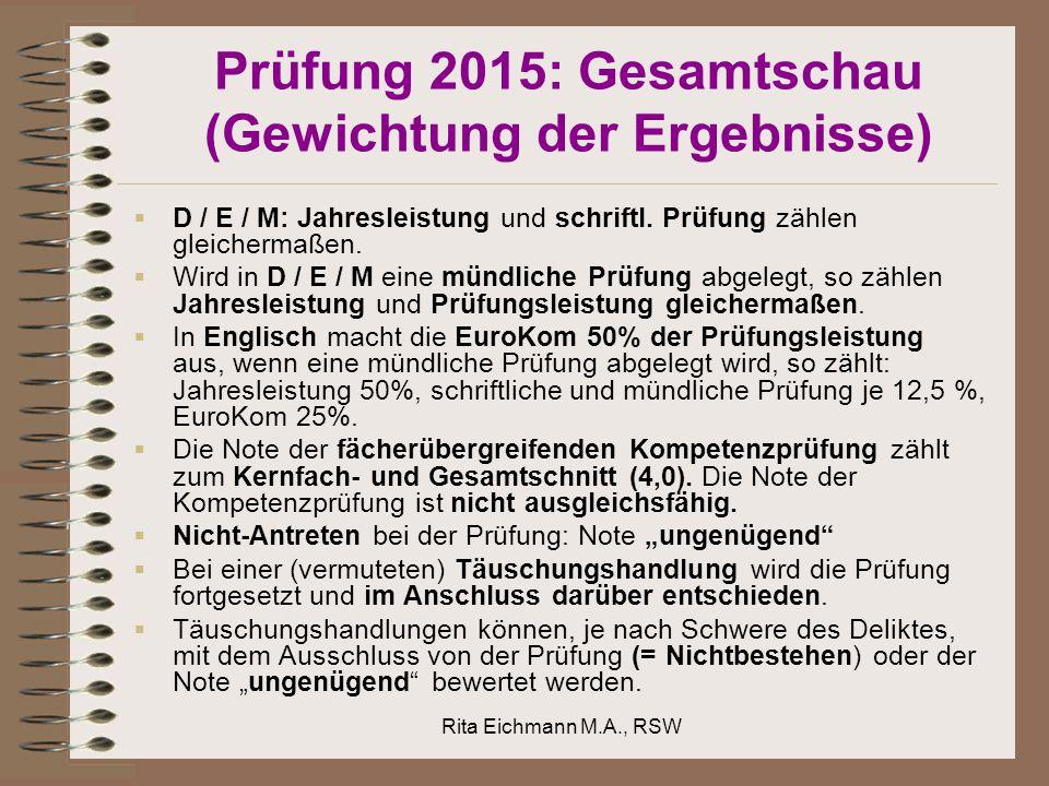 Prüfung 2015: Gesamtschau (Gewichtung der Ergebnisse)