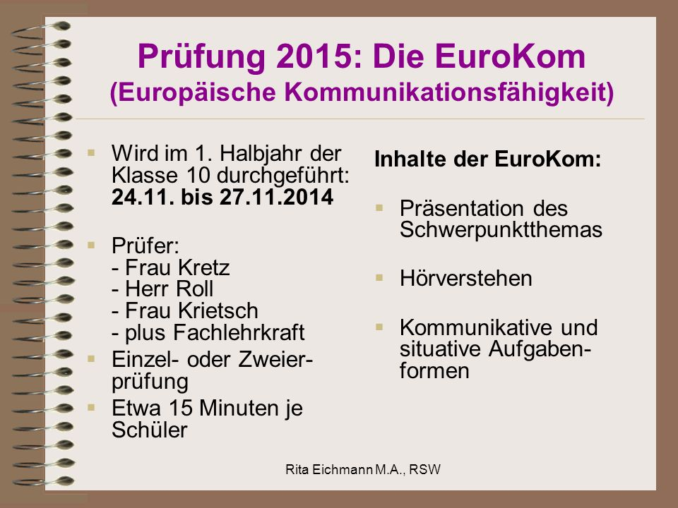 Prüfung 2015: Die EuroKom (Europäische Kommunikationsfähigkeit)
