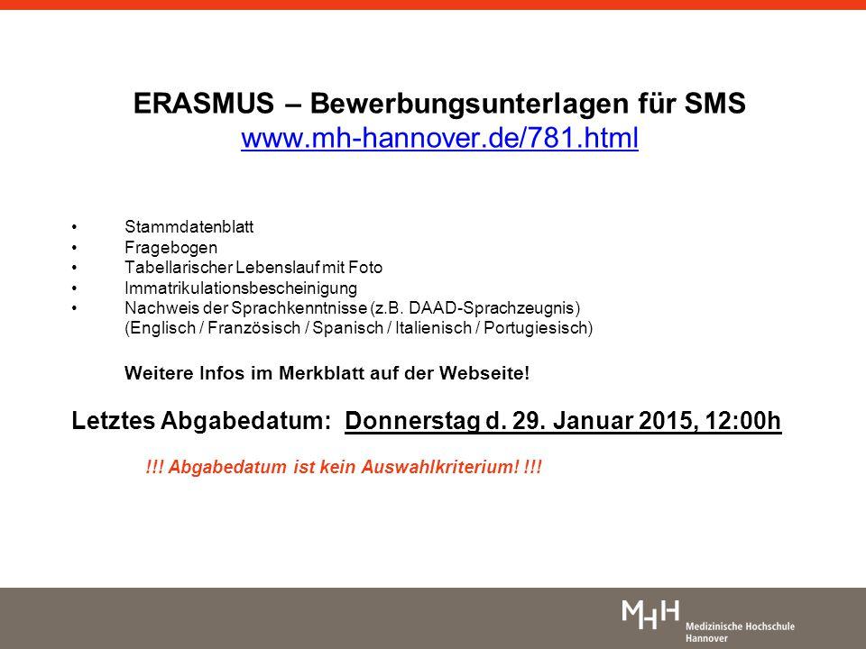 ERASMUS – Bewerbungsunterlagen für SMS www.mh-hannover.de/781.html
