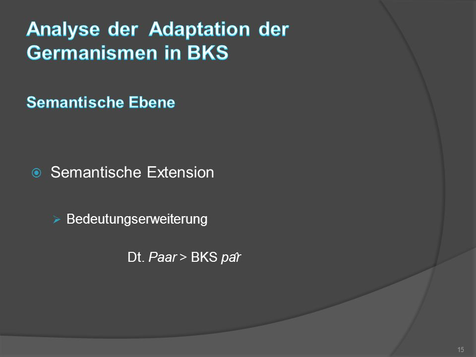 Analyse der Adaptation der Germanismen in BKS