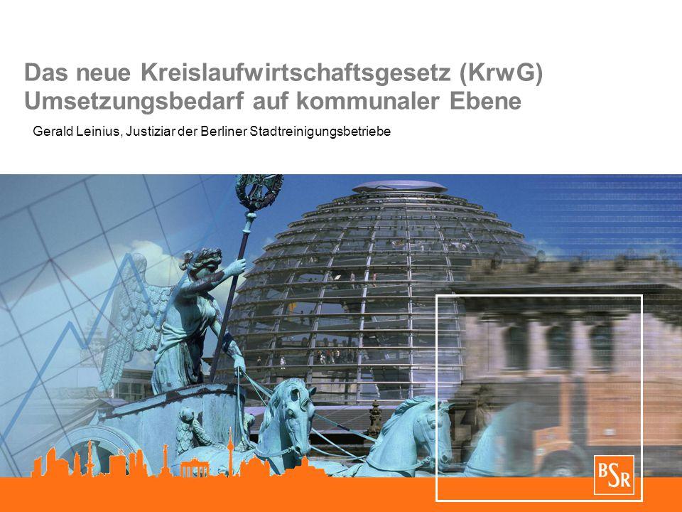Das neue Kreislaufwirtschaftsgesetz (KrwG) Umsetzungsbedarf auf kommunaler Ebene