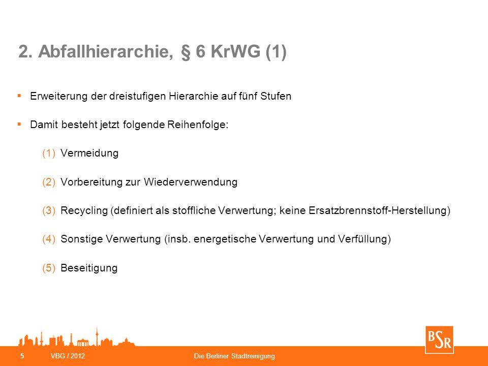 2. Abfallhierarchie, § 6 KrWG (1)