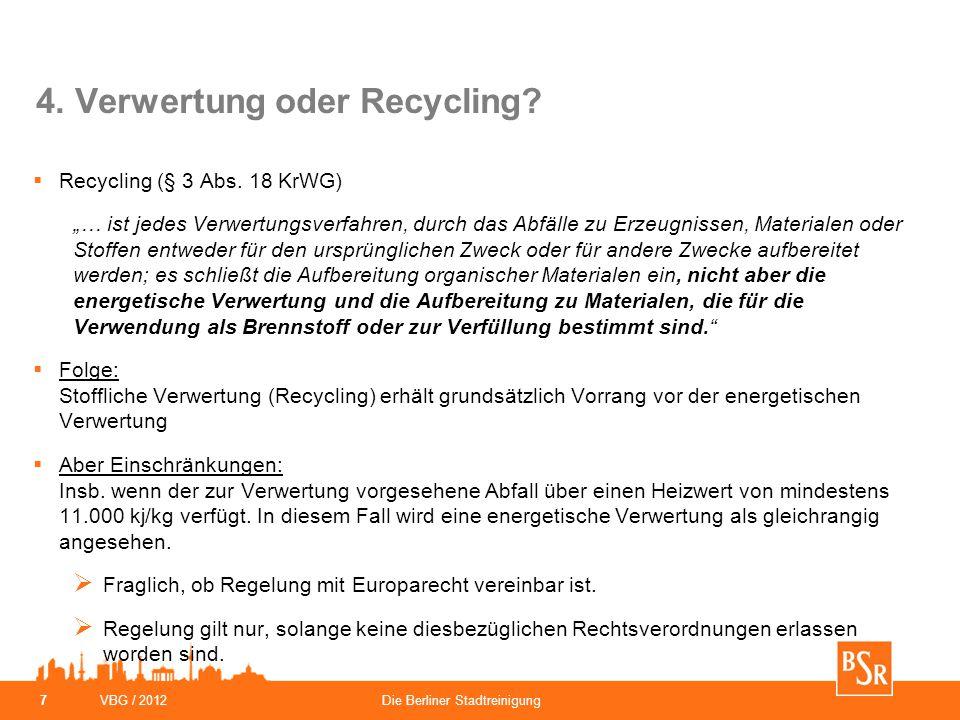 4. Verwertung oder Recycling