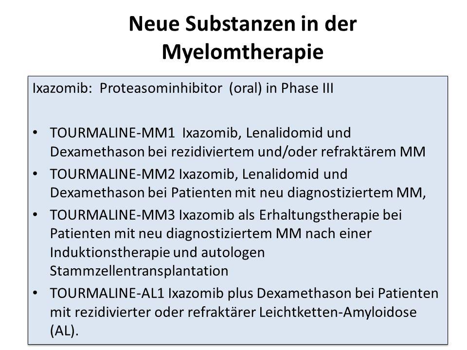 Neue Substanzen in der Myelomtherapie