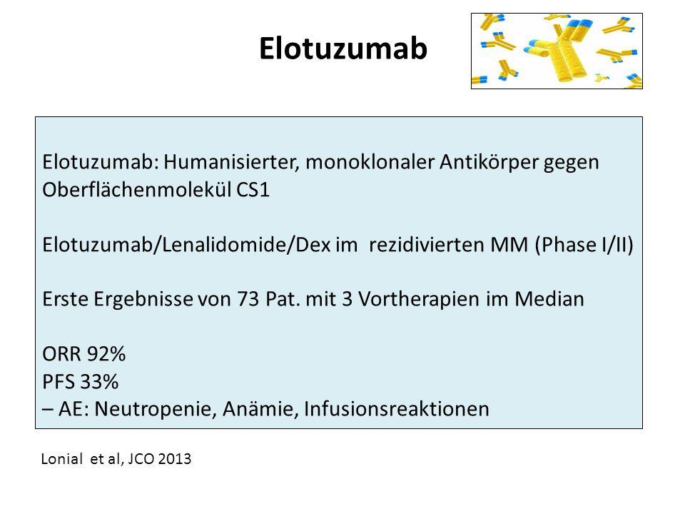 Elotuzumab Elotuzumab: Humanisierter, monoklonaler Antikörper gegen Oberflächenmolekül CS1.