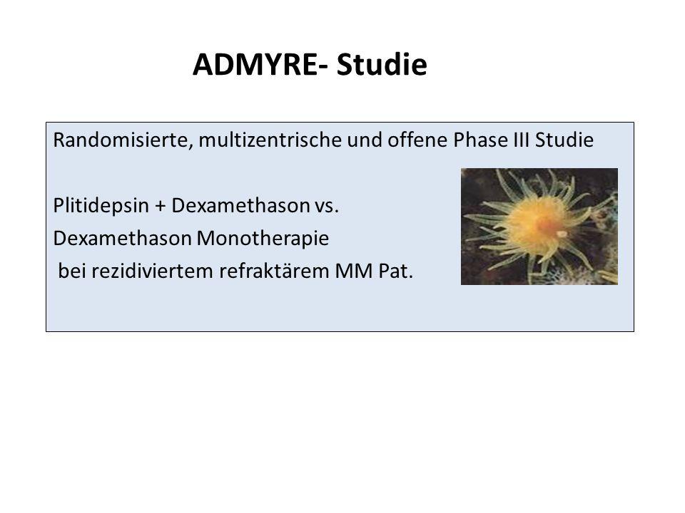 ADMYRE- Studie Randomisierte, multizentrische und offene Phase III Studie. Plitidepsin + Dexamethason vs.