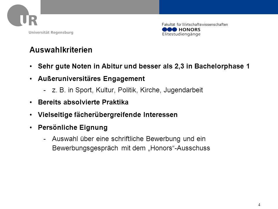 Auswahlkriterien Sehr gute Noten in Abitur und besser als 2,3 in Bachelorphase 1. Außeruniversitäres Engagement.