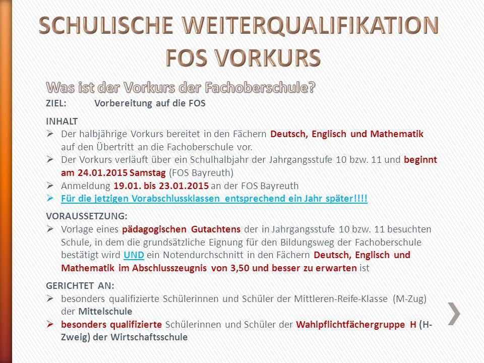 SCHULISCHE WEITERQUALIFIKATION