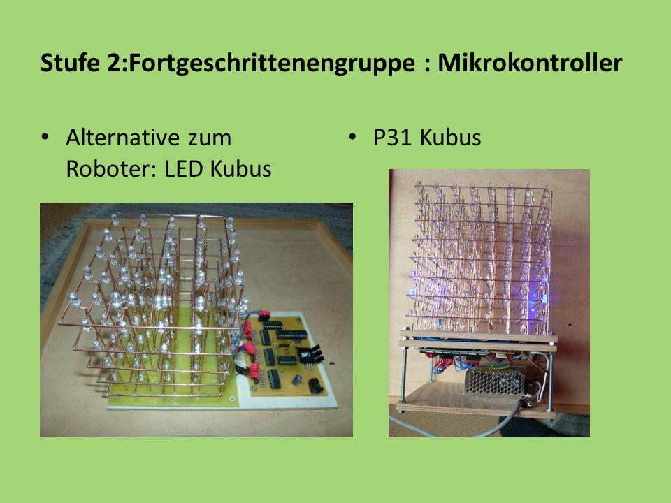 Stufe 2:Fortgeschrittenengruppe : Mikrokontroller