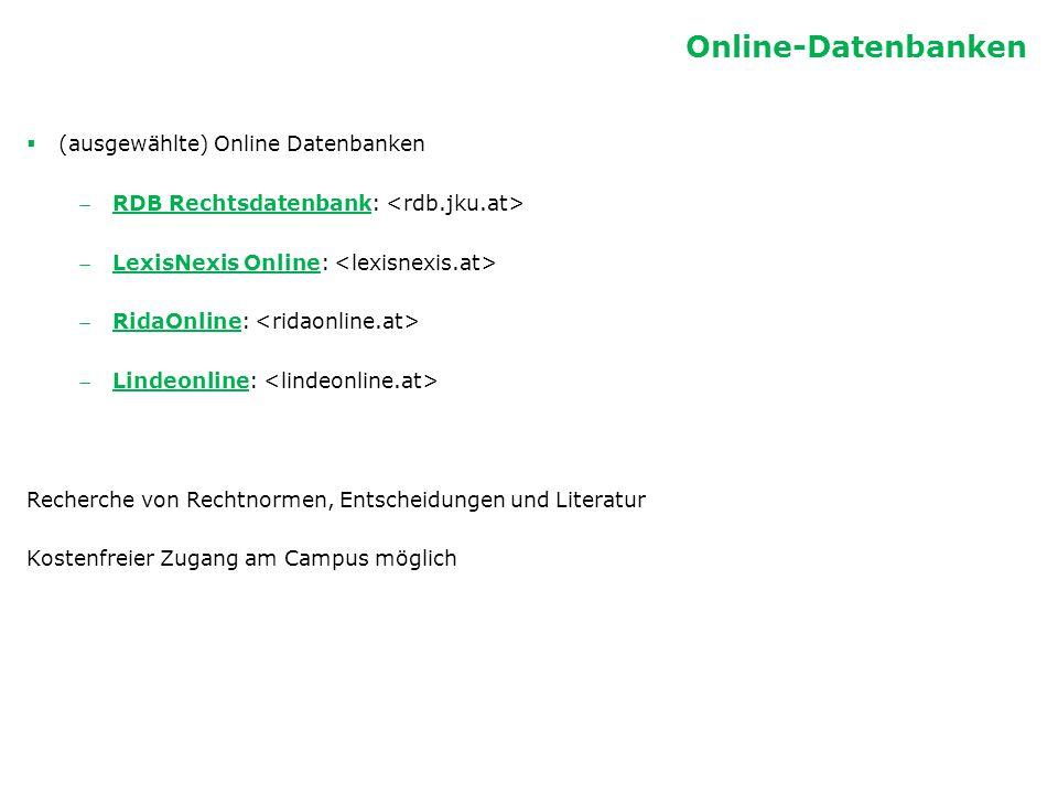 Online-Datenbanken (ausgewählte) Online Datenbanken