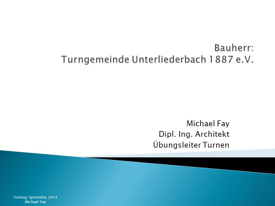 Bauherr: Turngemeinde Unterliederbach 1887 e.V.