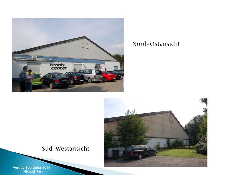 Nord-Ostansicht Süd-Westansicht Vortrag Sportinfra 2014 Michael Fay