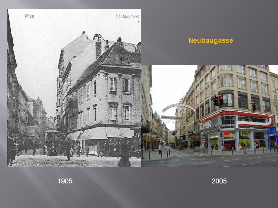 Neubaugasse 1905 2005