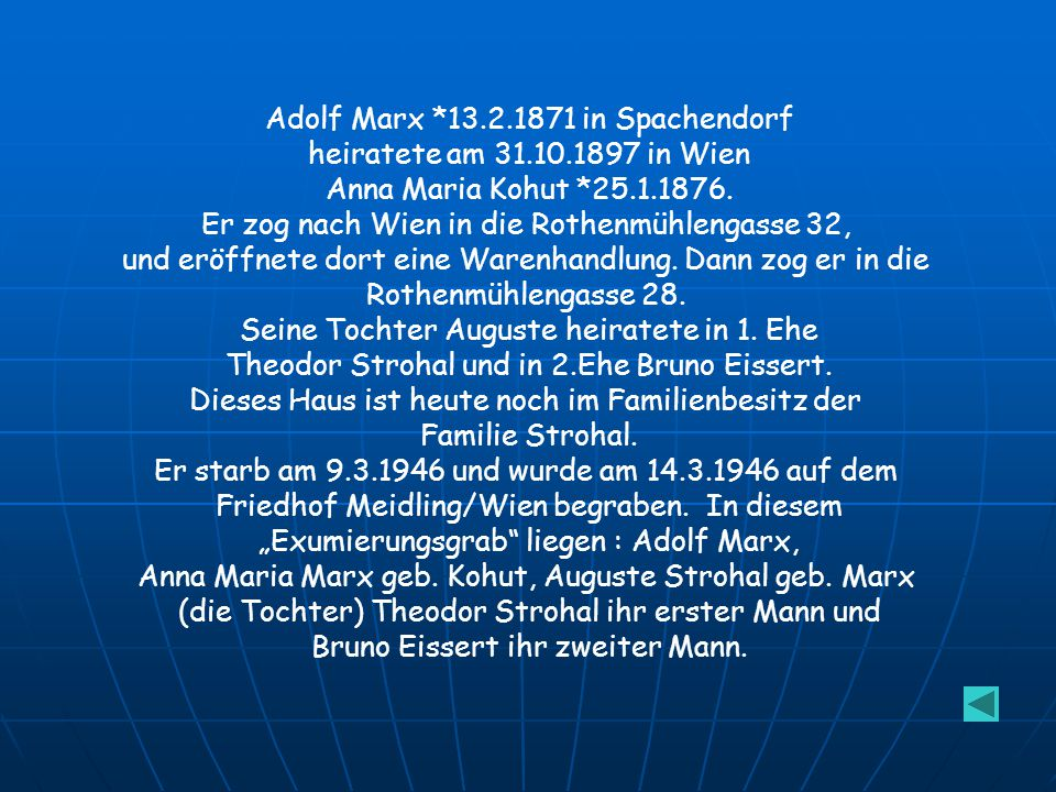 Adolf Marx *13.2.1871 in Spachendorf heiratete am 31.10.1897 in Wien