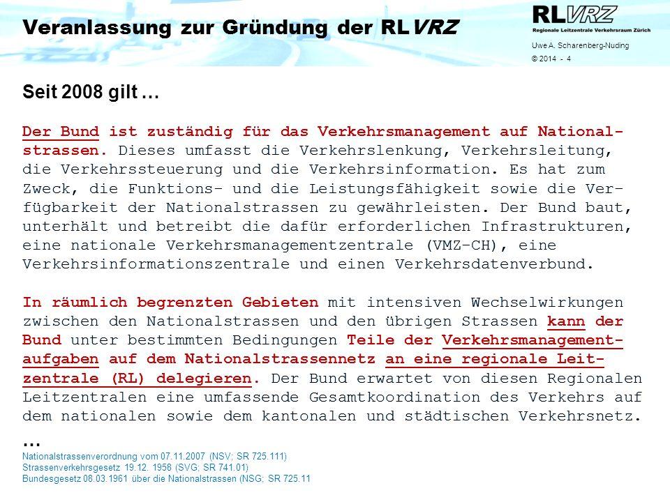 Veranlassung zur Gründung der RLVRZ