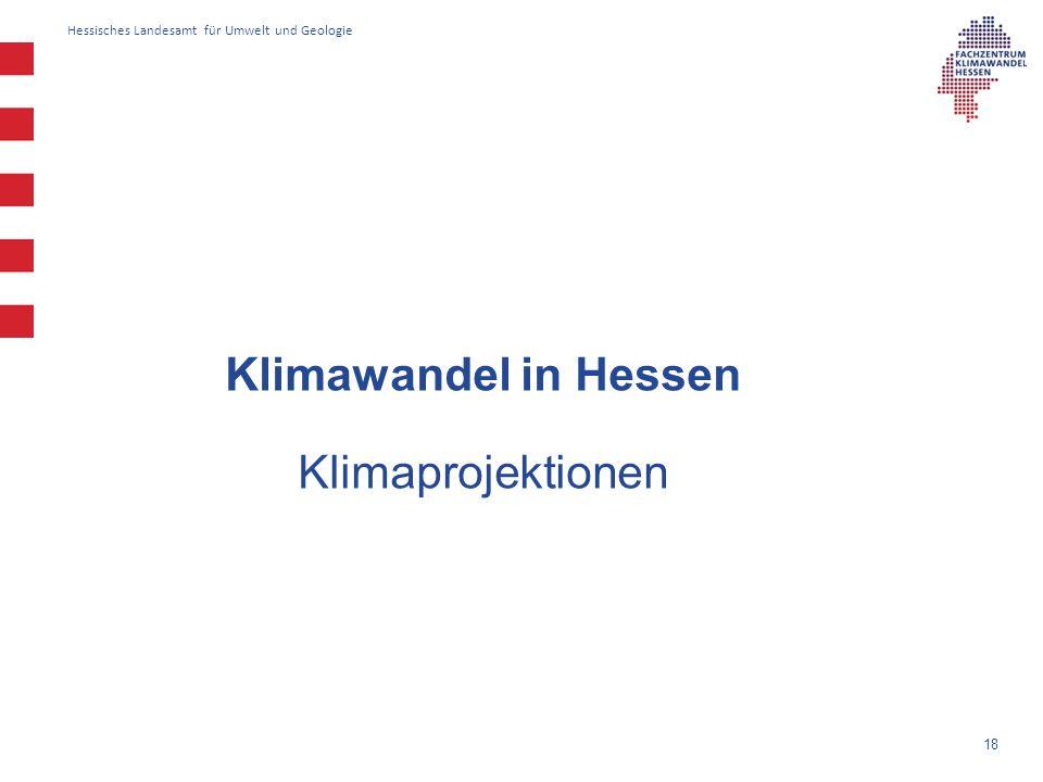 Klimawandel in Hessen Klimaprojektionen 18