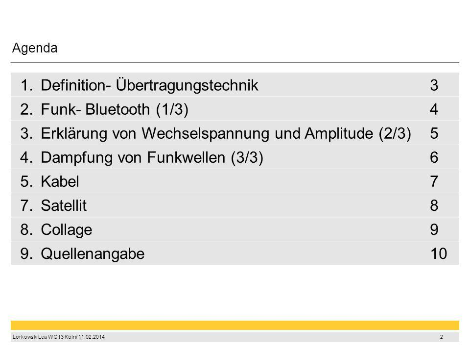 Definition- Übertragungstechnik 3 2. Funk- Bluetooth (1/3) 4 3.