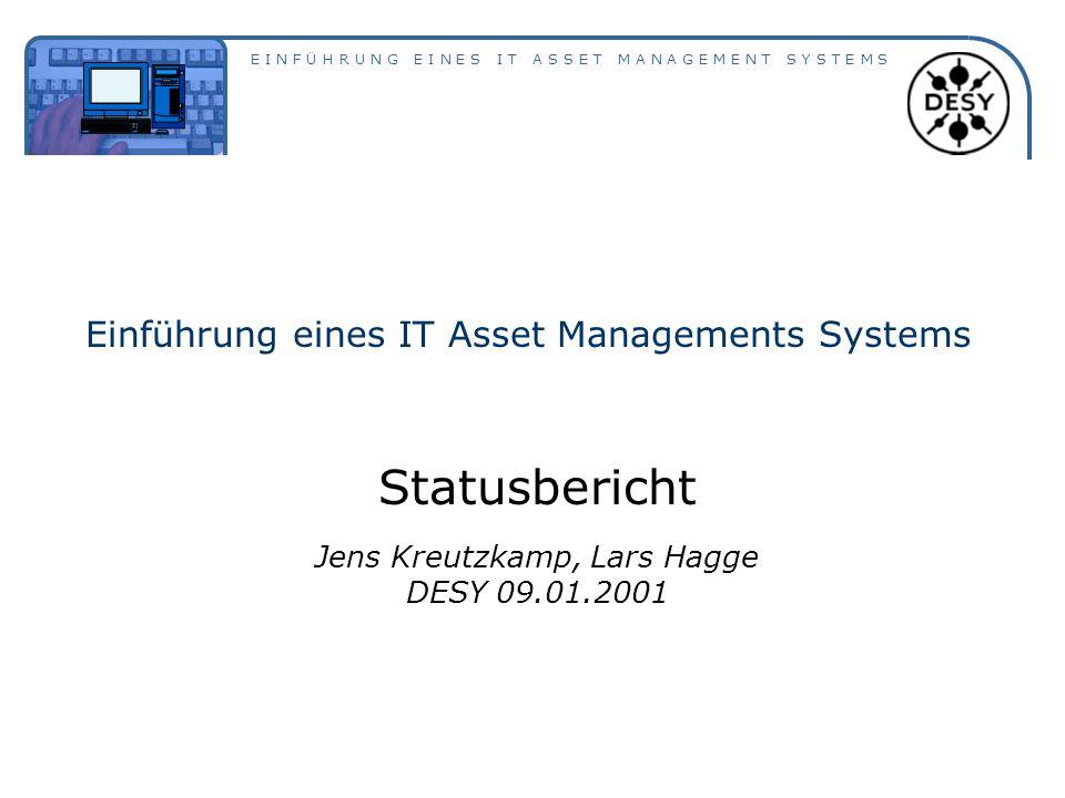 Einführung eines IT Asset Managements Systems