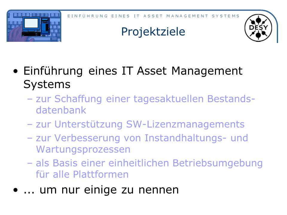 Einführung eines IT Asset Management Systems