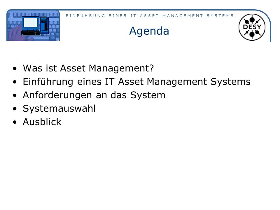 Agenda Was ist Asset Management