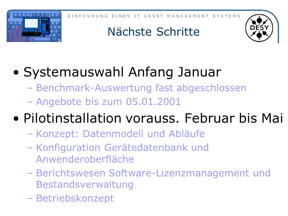 Systemauswahl Anfang Januar