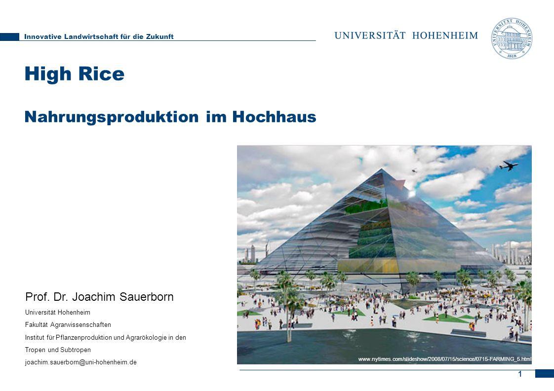 High Rice Nahrungsproduktion im Hochhaus Prof. Dr. Joachim Sauerborn