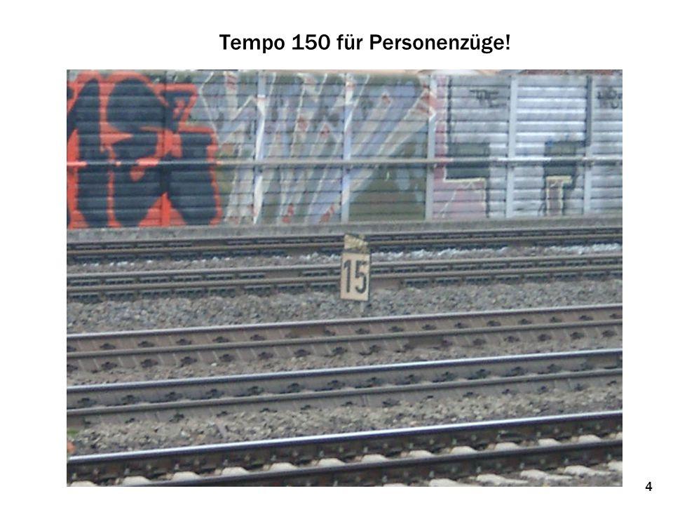 Tempo 150 für Personenzüge!
