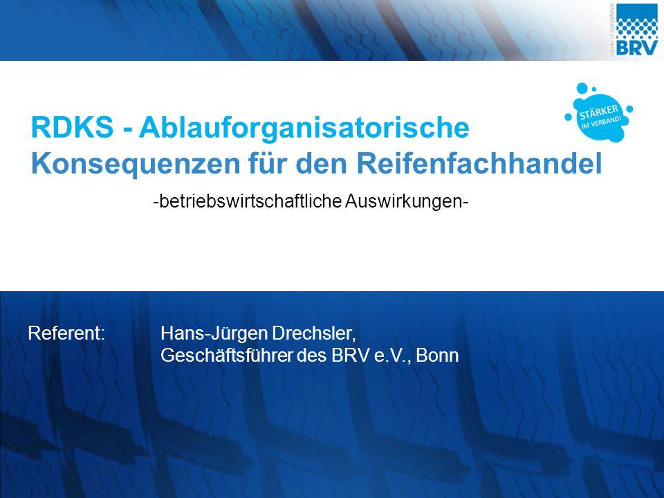RDKS - Ablauforganisatorische Konsequenzen für den Reifenfachhandel