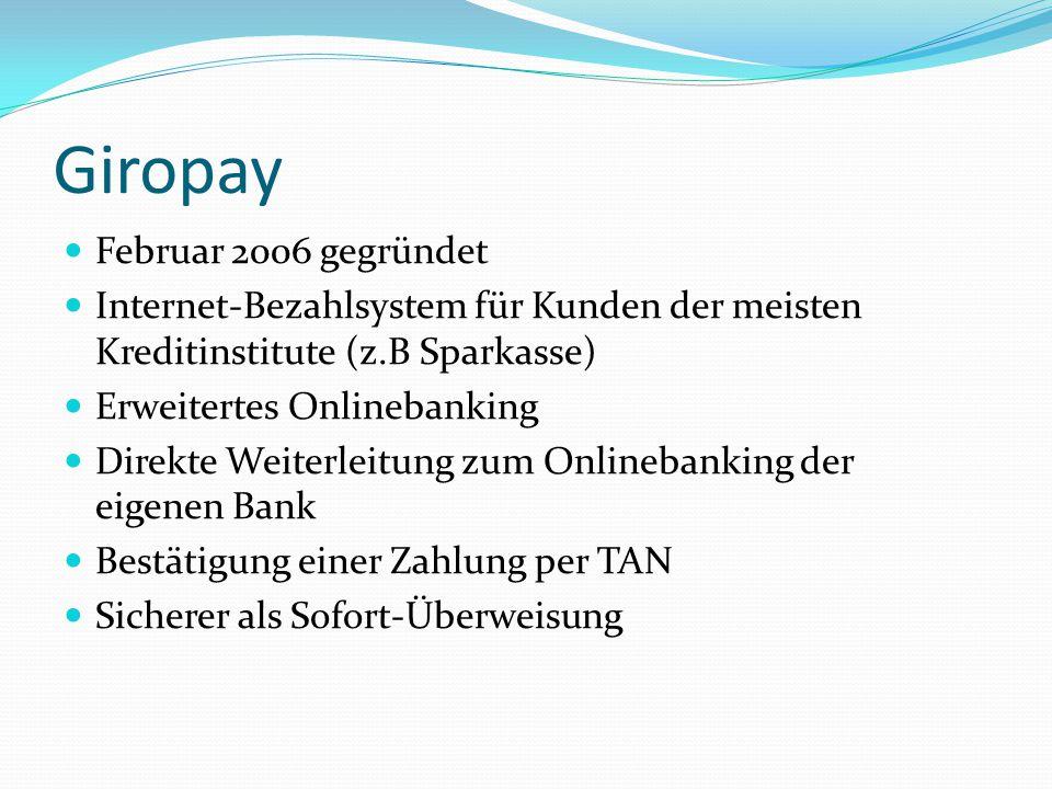 Giropay Februar 2006 gegründet