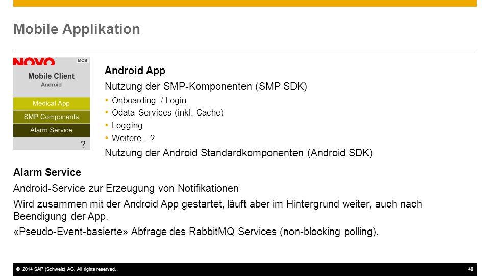 Mobile Applikation Android App Nutzung der SMP-Komponenten (SMP SDK)