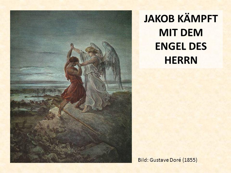 JAKOB KÄMPFT MIT DEM ENGEL DES HERRN
