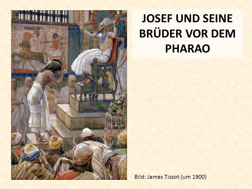 JOSEF UND SEINE BRÜDER VOR DEM PHARAO