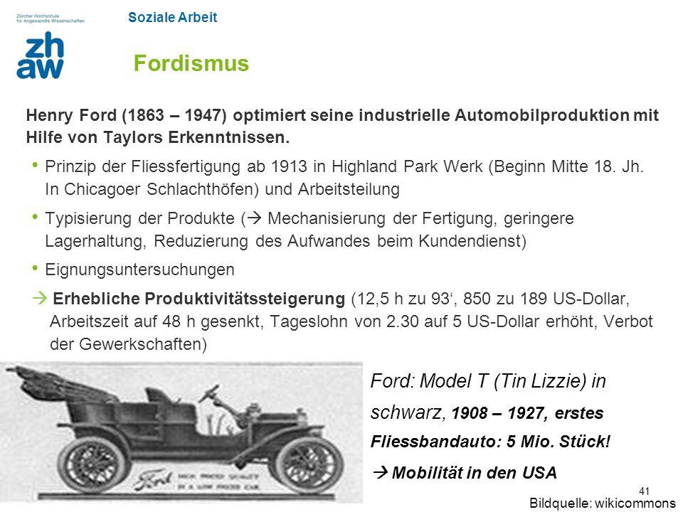 Fordismus Henry Ford (1863 – 1947) optimiert seine industrielle Automobilproduktion mit Hilfe von Taylors Erkenntnissen.