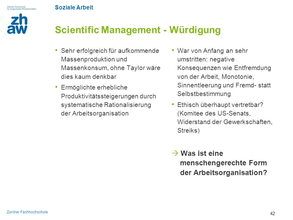 Scientific Management - Würdigung