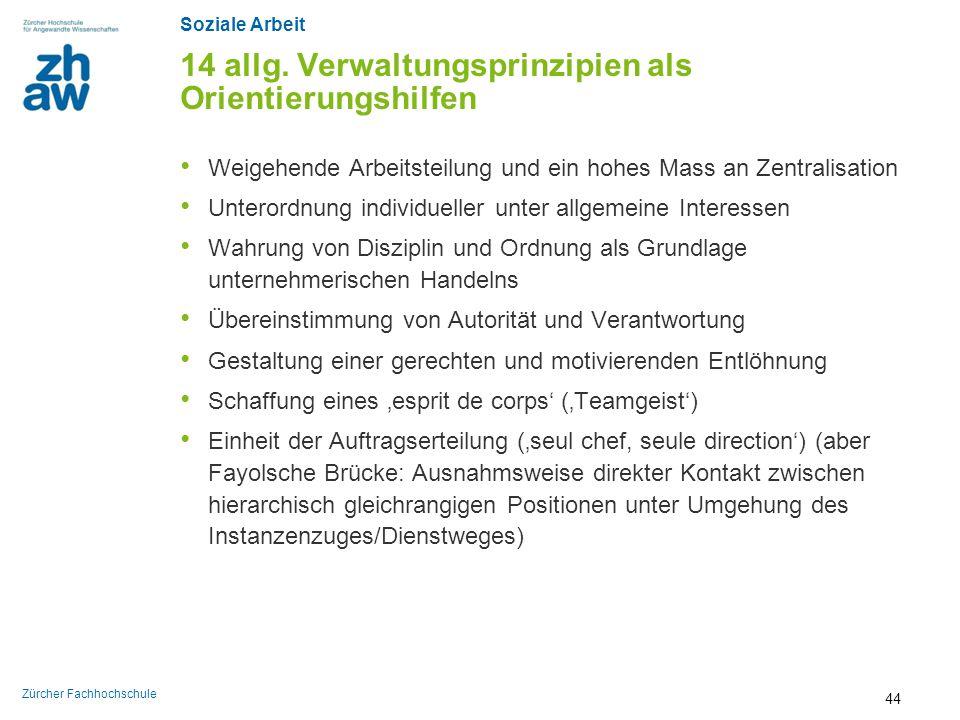 14 allg. Verwaltungsprinzipien als Orientierungshilfen